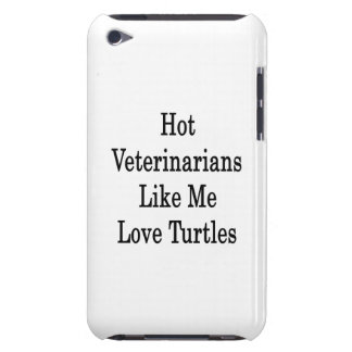 Hot Veterinarians Like Me Love Turtles iPod Touch Covers