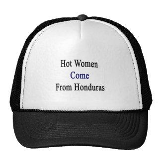 Hot Women Come From Honduras Hat