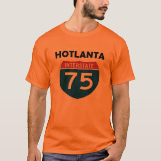 Hotlanta Atlanta Georgia I-75 Interstate Sign T-Shirt