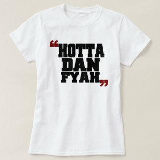 Hotta Dan Fyah (Hotter Than Fire) T-Shirt