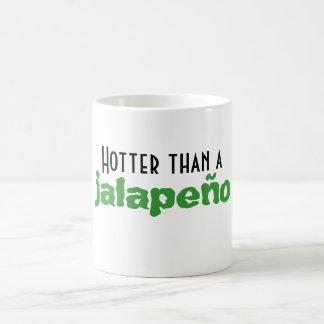 Hotter than a Jalapeño Mug