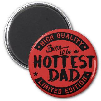 hottest dad magnet