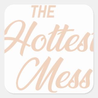Hottest Mess Square Sticker