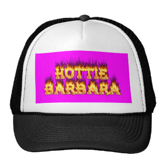 Hottie Barbara fire and flames Trucker Hat