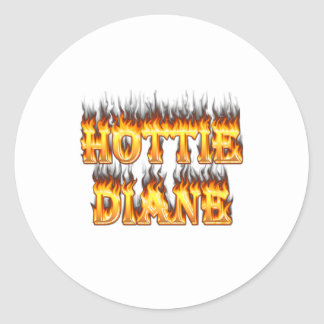 Hottie Diane fire and flames. Round Stickers