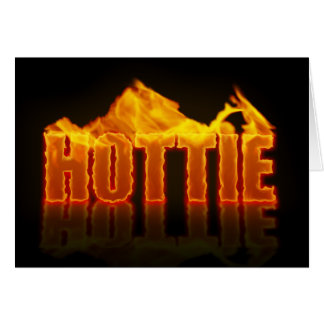 Hottie Flames Greeting Card