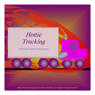 Hottie Trucking - Feminism Poster