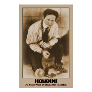 HOUDINI - No Stone Walls or Chains Can Hold Him Poster