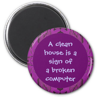 house cleaning humor 6 cm round magnet