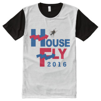 HOUSE FLY FOR PRESIDENT 2016 -- Presidential Elect All-Over Print T-Shirt