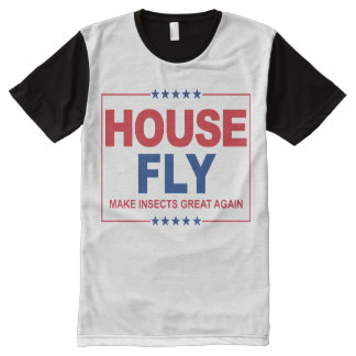 House Fly for President - Make Insects Great Again All-Over Print T-Shirt