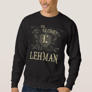 House LEHMAN. Gift Shirt For Birthday