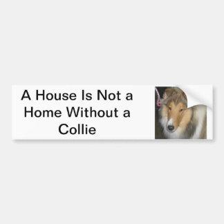 House Not a Home Collie Bumper Sticker Car Bumper Sticker