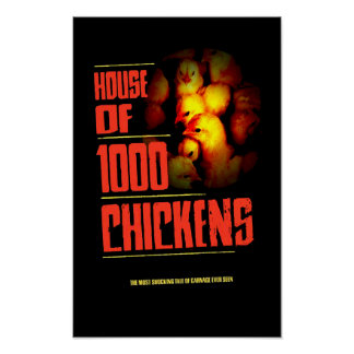 HOUSE Of 1000 CHICKENS Poster