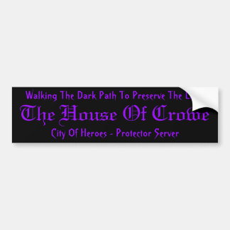 House Of Crowe Sticker Bumper Sticker