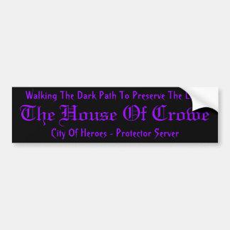 House Of Crowe Sticker Bumper Sticker