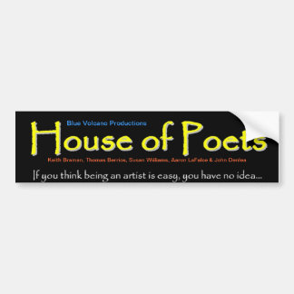 House of Poets Independent Movie Car Bumper Sticker