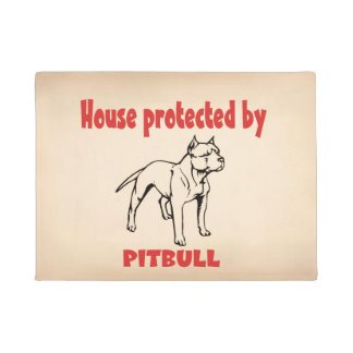House protected by Pitbull. Doormat