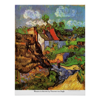 Houses in Auvers by Vincent van Gogh Poster
