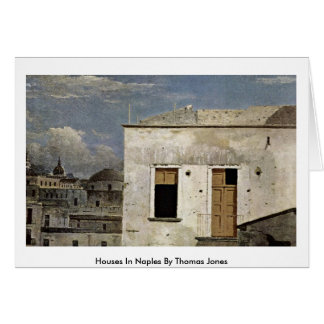 Houses In Naples By Thomas Jones Card