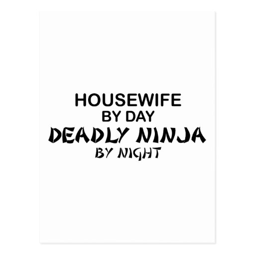 Housewife Deadly Ninja by Night Post Cards