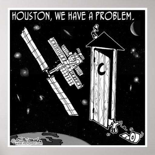 Houston, We Have A Problem | Zazzle