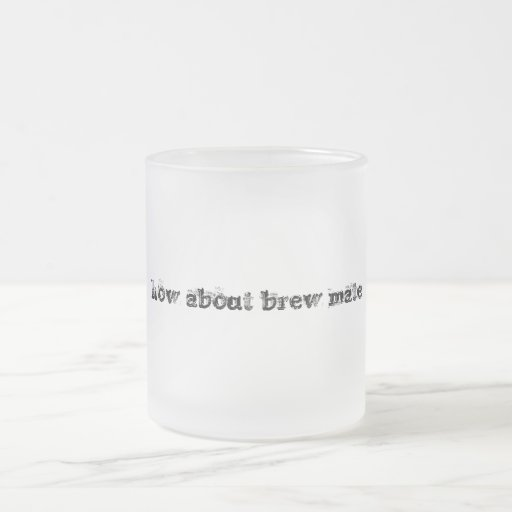 how about brew mate mug