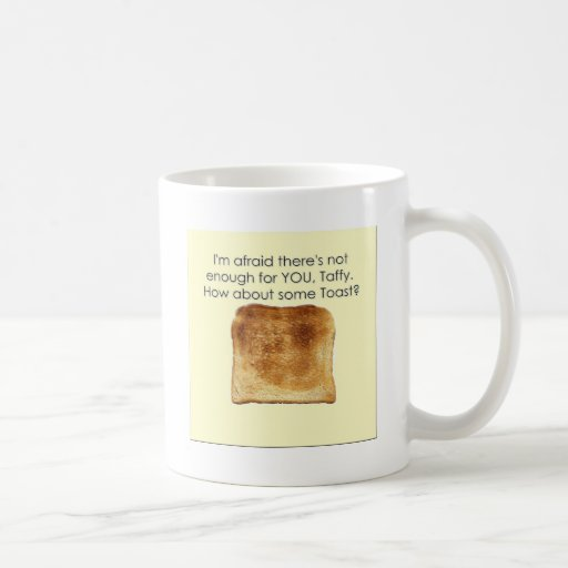 How About Some Toast? Mug