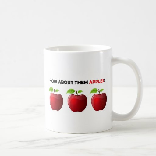 How About Them Apples? Mugs