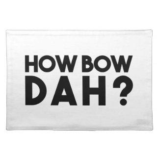 How Bow Dah Placemat