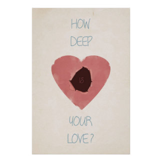 how deep is your love print