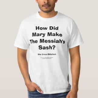 How Did Mary Make The Messiah's Sash? Shirt