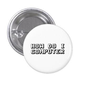 How Do I Computer 3 Cm Round Badge