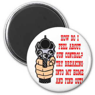 How Do I Feel About Gun Control 6 Cm Round Magnet