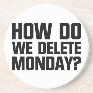 How Do We Delete Monday? Coaster