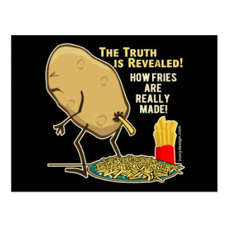 How Fries Are Really Made Humor Postcard