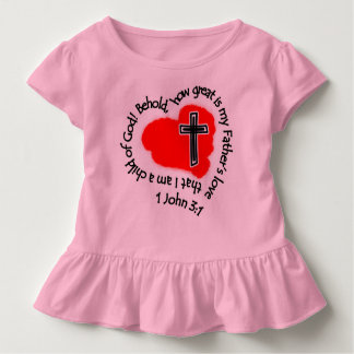 How Great Is My Father's Love! Toddler T-Shirt