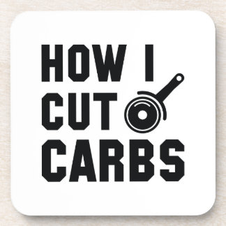 How I Cut Carbs Coaster