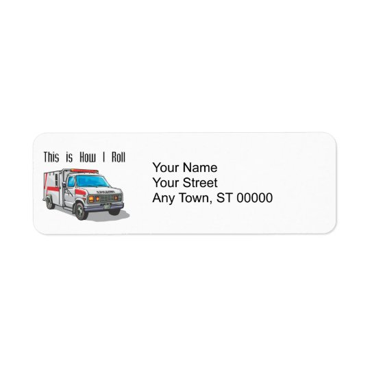 How I Roll Ambulance Return Address Label