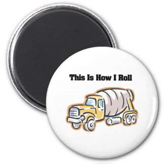 How I Roll (Cement Truck) Magnet