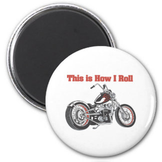 How I Roll (Motorcycle) Magnet
