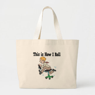How I Roll Office Chair Tote Bag