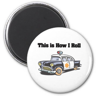 How I Roll (Police/Cop Car) Refrigerator Magnets