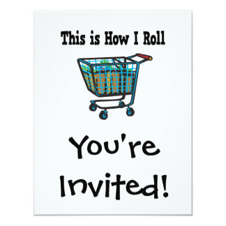 How I Roll Shopping Cart 11 Cm X 14 Cm Invitation Card
