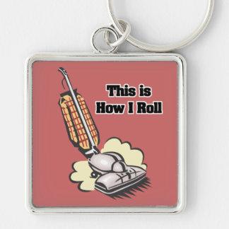 How I Roll (Vacuum Cleaner) Key Ring