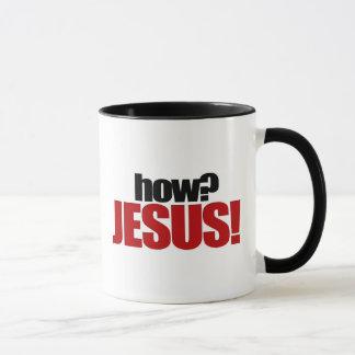 how? JESUS! mug