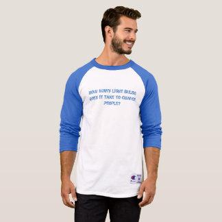 How many lightbulbs T-Shirt