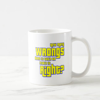 How Many Wrongs Does It Take to make it Right? Mug