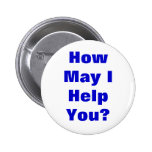 How May I Help You Pinback Buttons