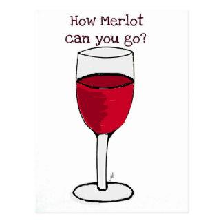 HOW MERLOT CAN YOU GO? wine print by jill Postcard